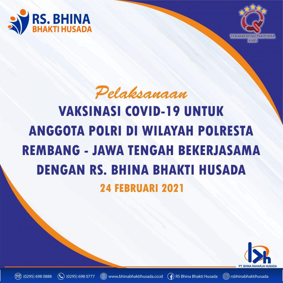 Vaksinasi Covid-19 Anggota POLRI Di Wilayah POLRESTA Rembang