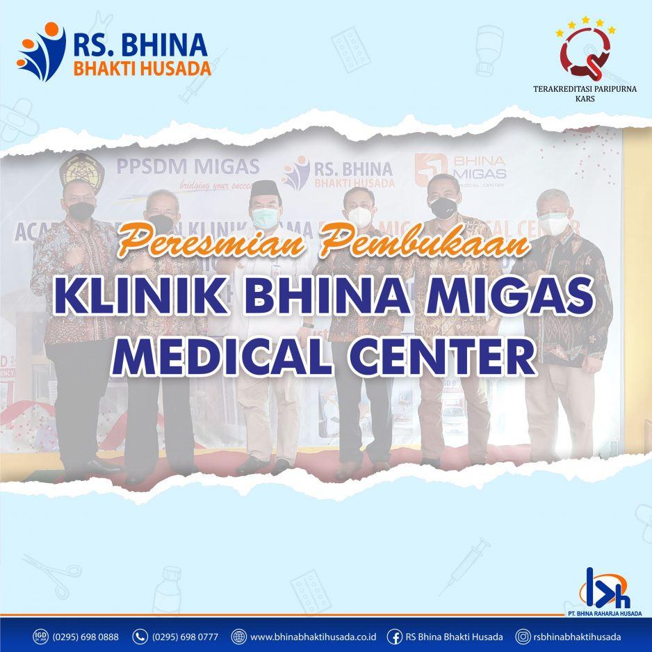 Peresmian Pembukaan Klinik Bhina Migas Medical Center